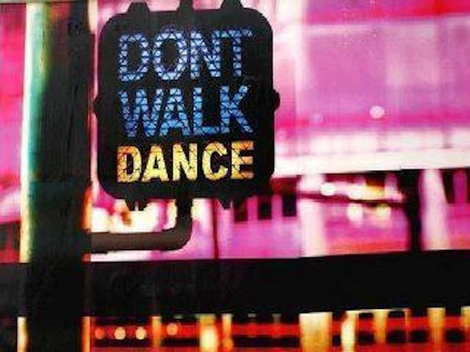 Don't Walk - Dance